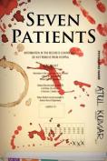 Seven Patients