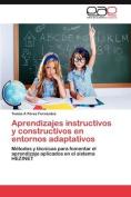 Aprendizajes Instructivos y Constructivos En Entornos Adaptativos [Spanish]
