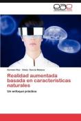 Realidad Aumentada Basada En Caracteristicas Naturales [Spanish]