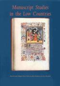 Manuscript Studies in the Low Countries