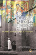 The Ethiopian Orthodox Tawahido Church