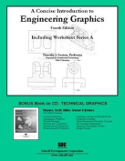 A Concise Introduction to Engineering Graphics Including Worksheet Series A