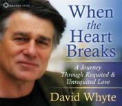 When the Heart Breaks [Audio]