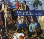 British Murals & Decorative Painting 1920-1960