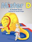 Mister D