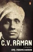 C.V. Raman: A Biography
