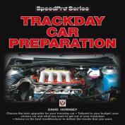 Trackday Car Preparation