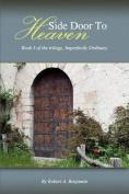 Side Door to Heaven