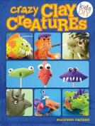 Crazy Clay Creatures