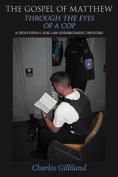 The Gospel of Matthew Through the Eyes of a Cop