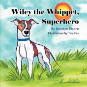 Wiley the Whippet, Superhero