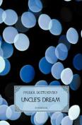 Uncle's Dream (World Classics)
