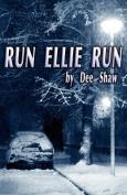 Run Ellie Run