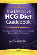 The Definitive HCG Diet Guidebook