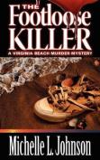 The Footloose Killer
