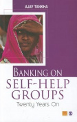 Banking on Self-Help Groups
