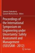 Proceedings of the International Symposium on Engineering Under Uncertainty