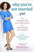 Why You're Not Married . . . Yet