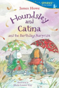 Houndsley and Catina and the Birthday Surprise (Candlewick Sparks