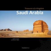 Saudi Arabia - Treasures of a Kingdom