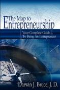 The Map to Entrepreneurship