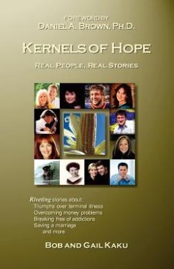 Kernels of Hope