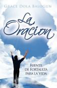 La Oracion Fuente de Fortaleza Para La Vida [Large Print] [Spanish]