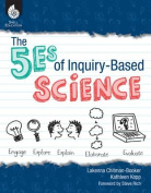 SHELL EDUCATION SEP50689 THE 5ES OF INQUIRY BASED SCIENCE