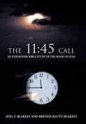 The 11: 45 Call