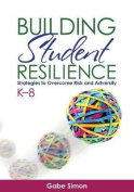 Building Student Resilience, K-8