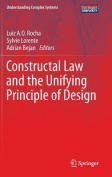Constructal Law and the Unifying Principle of Design