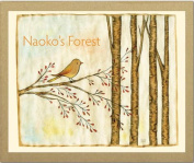 Naoko's Forest