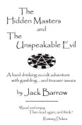 The Hidden Masters and the Unspeakable Evil