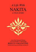 A Life with Nakita - Love, Trust, Passion and Patience