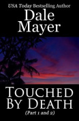Touched by Death