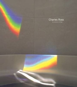 Charles Ross - the Substance of Light