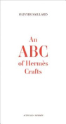 An ABC of Hermes Crafts
