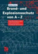 Brand- Und Explosionsschutz Von A-Z [GER]