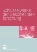 Schlusselwerke Der Geschlechterforschung [GER]