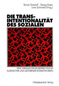 Die Transintentionalitat Des Sozialen [GER]