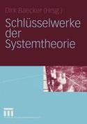 Schlusselwerke Der Systemtheorie [GER]