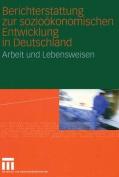 Berichterstattung Zur Soziookonomischen Entwicklung in Deutschland [GER]