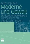 Moderne Und Gewalt [GER]