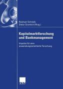 Kapitalmarktforschung Und Bankmanagement [GER]