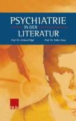 Psychiatrie in Der Literatur [GER]
