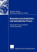 Betriebswirtschaftslehre Und Betriebliche Praxis [GER]