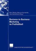 Business-to-Business-Marketing im Profifussball [GER]