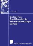 Strategisches Geschaftsmodell Der Informationstechnologieberatung [GER]
