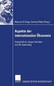 Aspekte Der Internationalen Okonomie/Aspects of International Economics [GER]