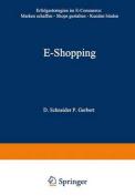 E-Shopping: Erfolgsstrategien Im Electronic Commerce [GER]
